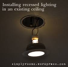 Installing Recessed Ceiling Lights Retrofitting Recessed Ceiling Lighting In The Family Room Front
