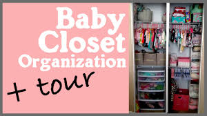 Closet Organizers Ideas Baby Nursery Closet Organization Ideas U0026 Tour Youtube