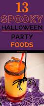 spooky halloween party food ideas halloween treats pinterest