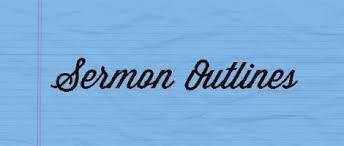 sermon outlines dunn