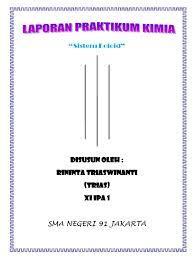 format laporan praktikum laporan praktikum sistem koloid