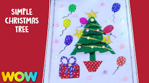 how to make simple christmas tree christmas craft ideas wow