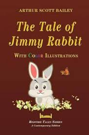 the tales of rabbit booktopia the tale of jimmy rabbit with color illustrations