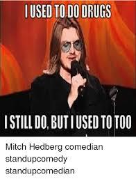 Mitch Meme - mitch hedberg memes mitch hedberg meme memes quickmeme home