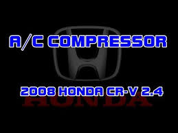 2008 honda crv air conditioner recall 2008 honda cr v 2 4 how to replace the a c air