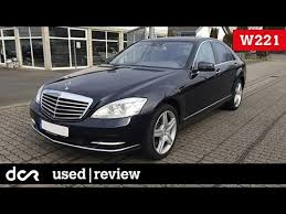 mercedes used s class buying a used mercedes s class w221 2006 2013 common issues