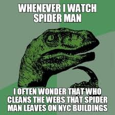 Cute Spider Memes - who cleans up after spider man