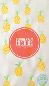 summer craft for kids pineapple stamp inner child fun