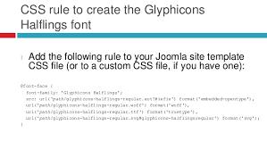 using webfont based glyphs in your joomla website