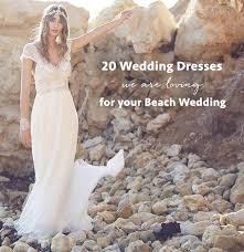 best wedding the 20 best wedding dresses for your wedding green wedding