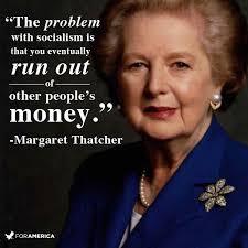 Margaret Thatcher Memes - memethink the problem with socialism