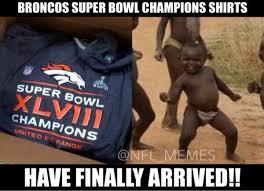 Broncos Super Bowl Meme - nfl memes on twitter super bowl chions in africa http t co