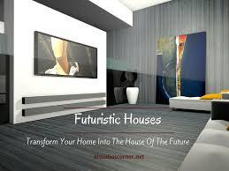 Futuristic Homes Interior Futuristic Houses Transform Your Home Into The House Of The Future