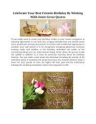 celebrateyourbestfriendsbirthdaybywishingwithsomegreatquotes 160603095204 thumbnail 4 jpg cb 1464947662
