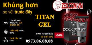 gel titan chính hãng làm to và dài dương vật cấp tốc zex com vn