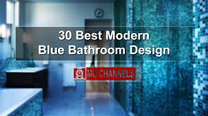 Best Modern Blue Bathroom Design YouTube - Blue bathroom design