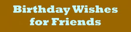 friend birthday wishes what to write in a card hubpages