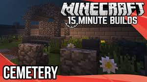 minecraft 15 minute builds cemetery graveyard youtube