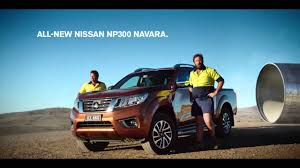 nissan australia commercial vehicles introducing the all new nissan np300 navara youtube