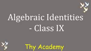 8 algebraic identities cbse ncert class 9 chapter 2 in hindi
