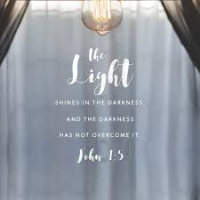 light in the darkness verse and the light shineth in darkness and the darkness comprehended it