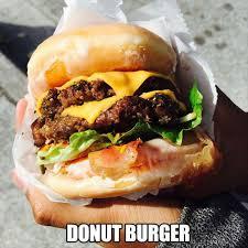 Burger Memes - donut burger memes and comics