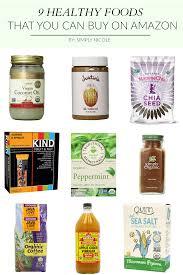 buy on amazon 9 healthy foods that you can buy on amazon simply nicole