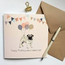 pug happy birthday card by sirocco design notonthehighstreet