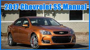 best manual sedans the best 2017 chevrolet ss manual youtube