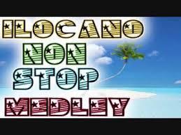 non stop ilocano medley youtube