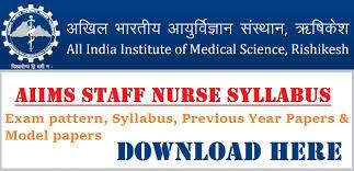 paper pattern of aiims aiims rishikesh syllabus pdf 2018 staff nurse faculty exam