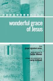 krikland wonderful grace of jesus by camp kirkland kempke