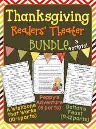 thanksgiving readers theater readers theater thanksgiving and