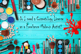 i need a makeup artist do i need a cosmetology license as a freelance makeup artist