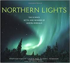 northern lights coupon book northern lights the science myth and wonder of aurora borealis