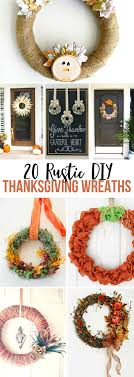 20 rustic diy thanksgiving wreaths yesterday on tuesday