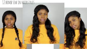 sew in hair styles 12 easy heatless hairstyles for side part sew in youtube