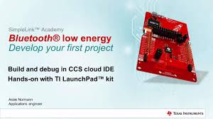simplelink academy develop your bluetooth low energy project