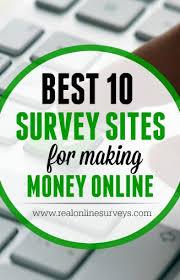 Money Making Online Surveys - 10 paid survey sites for making money online