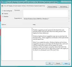 Windows Search Box - disable display of recent search entries in windows 8 explorer