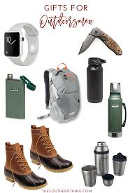 gifts for outdoorsmen the outdoorsman gift guide gifts for outdoorsmen the southern thing
