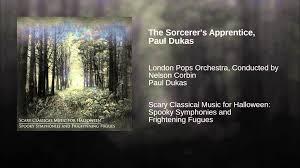 halloween classical the sorcerer u0027s apprentice paul dukas youtube
