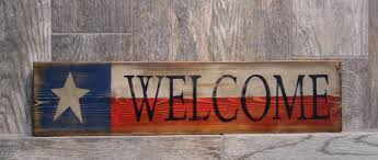 welcome primitive sign texas flag welcome primitive sign