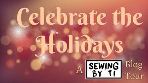 celebrate the holidays the december sewing by ti tour