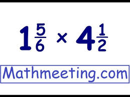 multiplying mixed numbers youtube