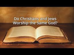 do christians and jews worship the same god