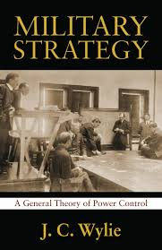 military strategy a general theory of power control classics of
