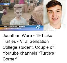 I Like Turtles Meme - live waterfront park downtown portland image thehollywoodgossip