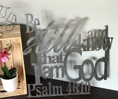 colors available psalm 46 10 metal verse home decor sign be