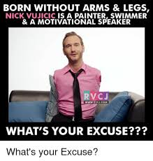 Painter Meme - born without arms legs nick vujicic is a painter swimmer a